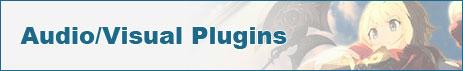 Audio/Visual Plugins